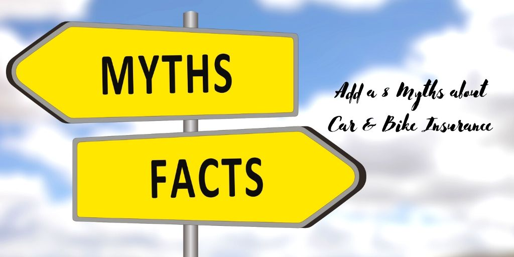 8 Myths about Car & Bike Insurance You Need to Know